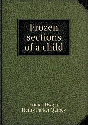 Frozen Sections of a...