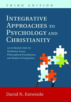 Integrative Approaches to Psychology and Christianity