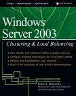 Windows 2000 & Windows Server 2003 Clustering & Load Balancing
