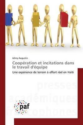 Cooperation et Incitations Dans le Travail d'Equipe