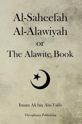 Al-saheefah Al-alawiyah or the Alawite Book