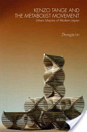Kenzo Tange and the Metabolist movement