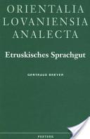 Etruskisches Sprachgut Im Lateinischen Unter Ausschluss Des Spezifisch Onomastischen Bereiches
