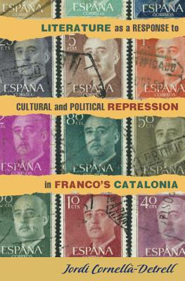 Literature as a Response to Cultural and Political Repression in Franco's Catalonia (295)