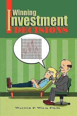 Winning Investment Decisions