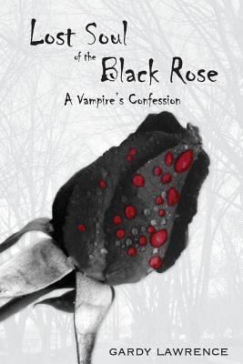 Lost Soul of the Black Rose