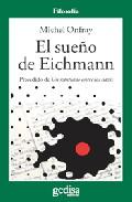 El sueño de Eichman...