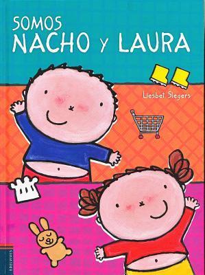 Somos Nacho y Laura/ We are Nacho and Laura