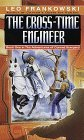 The Cross-Time Engineer