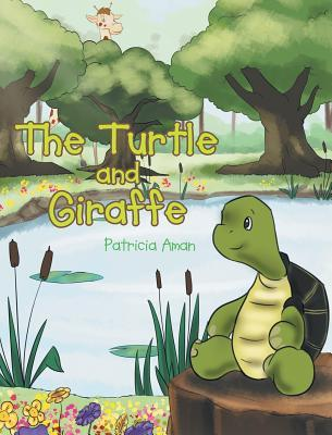 The Turtle and Giraffe