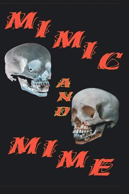 Mimic And Mime