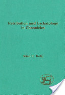 Retribution and Eschatology in Chronicles