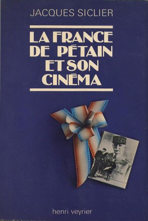 La France de Pétain et son cinéma