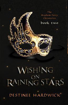 Wishing on Raining Stars