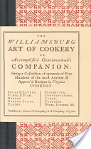 The Williamsburg Art of Cookery