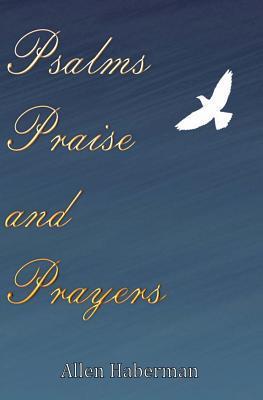 Psalms Praise and Prayers