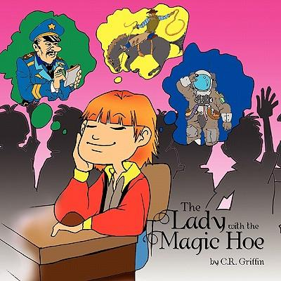 The Lady with the Magic Hoe