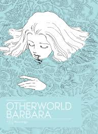 Otherworld Barbara, Vol. 1