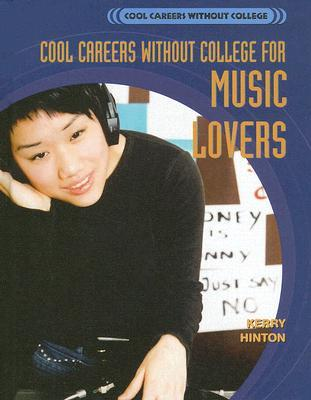 Cool Careers Without College for Music Lovers