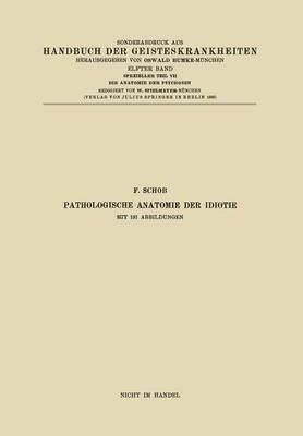 Pathologische Anatomie Der Idiotie