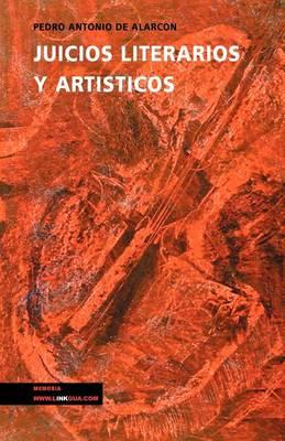 Juicios Literarios Y Artisticos/ Literary and Artistic judgments