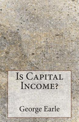 Is Capital Income?