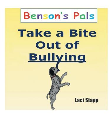 Benson's Pals - Take a Bite Out of Bullying