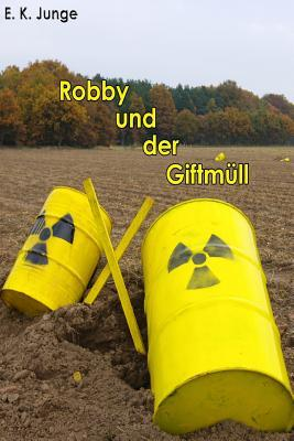 Robby Und Der Giftmüll