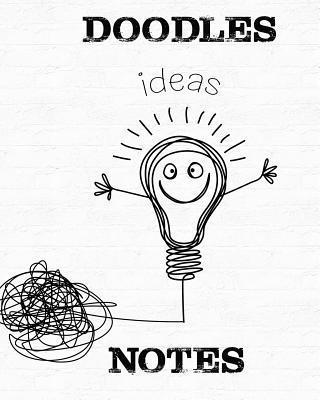 Doodles, Ideas, Notes