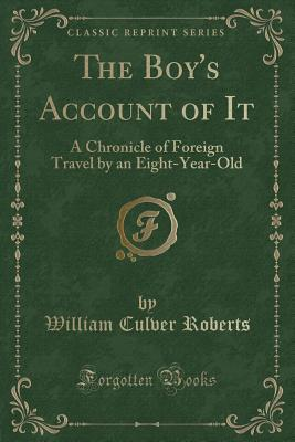 The Boy's Account of It
