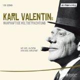 Edition 1. Karl Valentins wahrhaftige Weltbetrachtung
