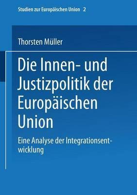 Die Innen- Und Justizpolitik Der Europäischen Union