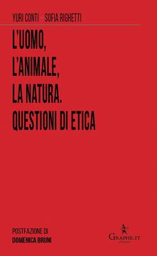 L'uomo, l'animale, la natura