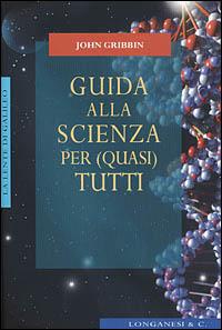 Guida alla scienza p...
