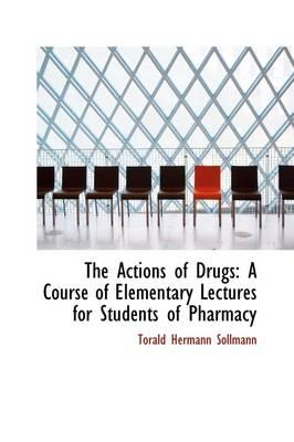 The Actions of Drugs