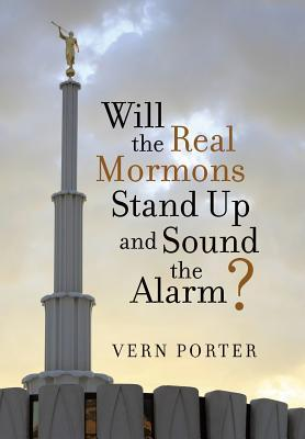 Will the Real Mormons Stand Up and Sound the Alarm?