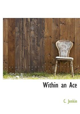 Within an Ace