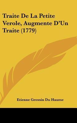 Traite de La Petite Verole, Augmente D'Un Traite (1779)