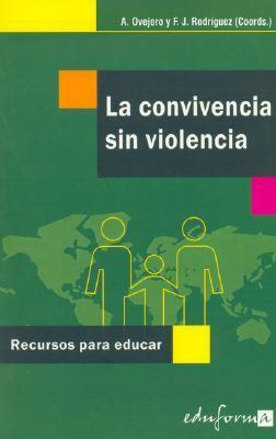 La Convivencia Sin Violencia/ Coexistence Without Violence
