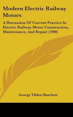 Modern Electric Railway Motors