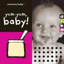Yum-Yum, Baby!