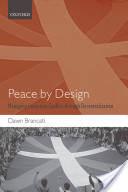 Peace by Design:Managing Intrastate Conflict through Decentralization