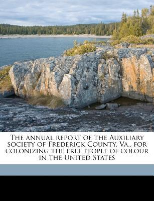 Annual Report of the Auxiliary Society of Frederick County,