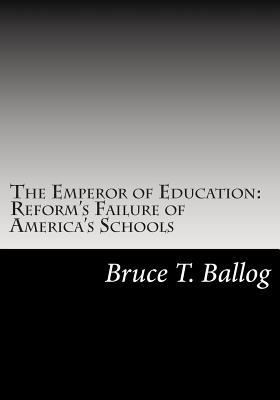 The Emperor of Education