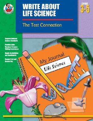 Write About Life Science, Grades 3 to 5