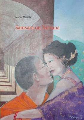 Samsara on Nirvana