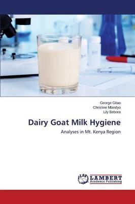 Dairy Goat Milk Hygiene
