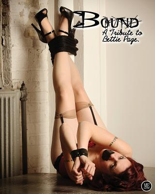 """Bound """"A Tribute To Bettie Page"""""""
