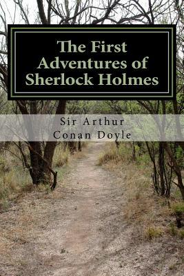 The First Adventures of Sherlock Holmes