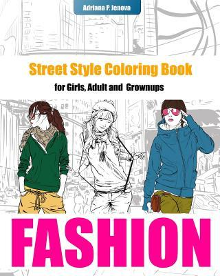 Fashion Street Style Coloring Book